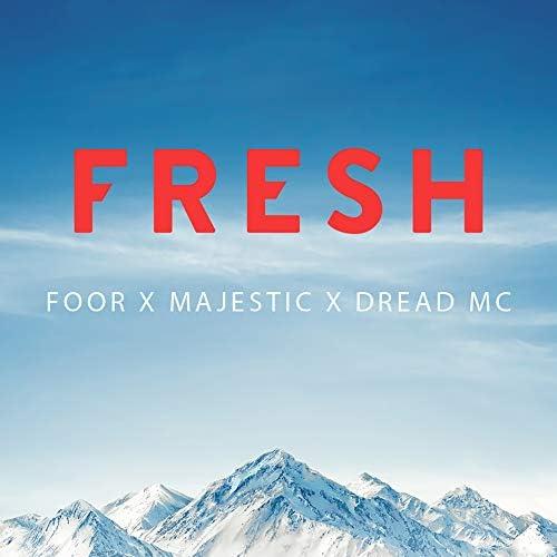FooR, Majestic & Dread MC