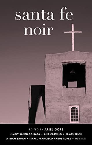 Santa Fe Noir (Akashic Noir) (English Edition)
