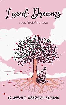 Lucid Dreams: Let's Redefine Love by [G. Mehul Krishna  Kumar]