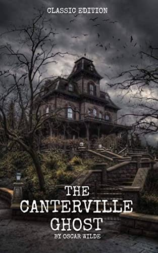 The Canterville Ghost: with original illustration (English Edition)