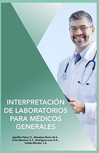 Interpretación de Laboratorios para Médicos Generales
