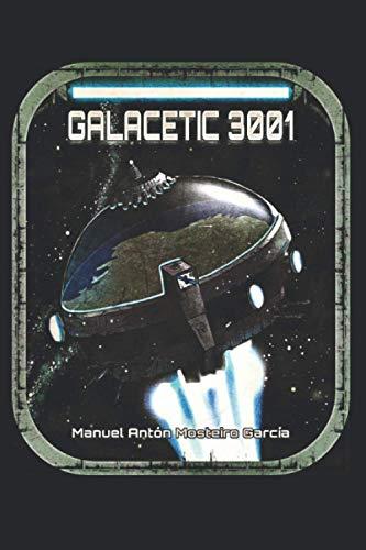 Galacetic 3001: Á procura dun novo mundo (Batel Xuvenil)