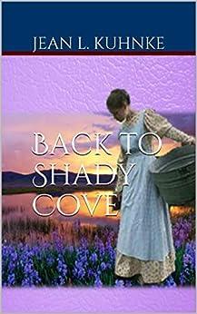 Back to Shady Cove by [Jean L. Kuhnke]