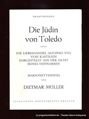Programmheft Die Jüdin von Toledo. Marionettenspiel von Dietmar Müller. Uraufführung 24.10.1985