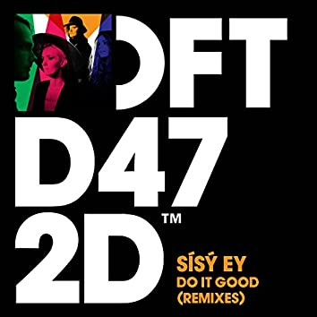 Do It Good (Remixes)