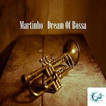 Dream Of Bossa