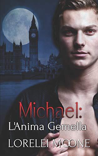 Michael: L'Anima Gemella