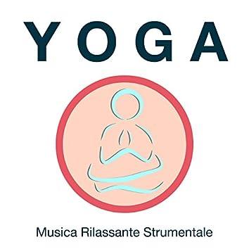 Yoga - Musica Rilassante Strumentale per Hatha Yoga, Kundalini, Posizioni di Yoga, Respiro Profondo