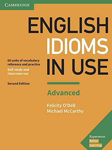 English Idioms in Use Advanced. Second Edition. Book with Answers.