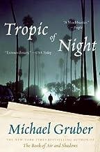 Tropic of Night[TROPIC OF NIGHT][Paperback]