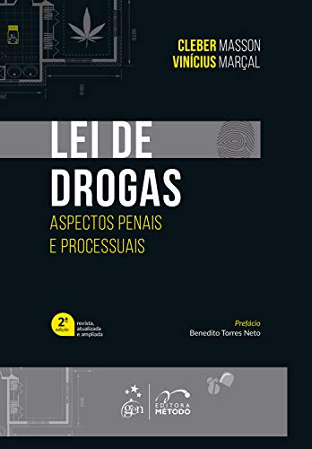 Lei de Drogas: Aspectos Penais e Processuais