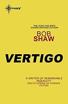Vertigo by [Bob Shaw]