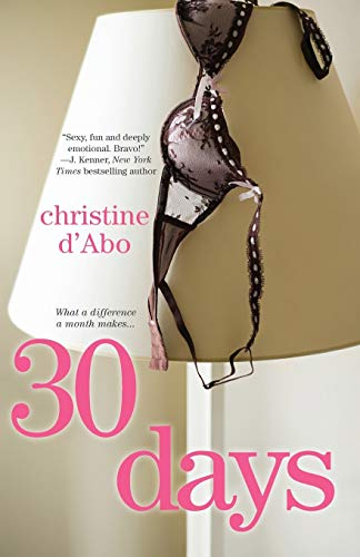 30 Days (The 30 Series, Band 1)