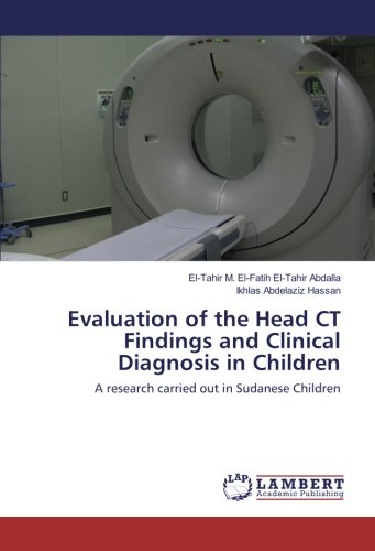 Evaluation of the Head CT Findings and Clinical Diagnosis in Children: A research carried out in Sudanese Children