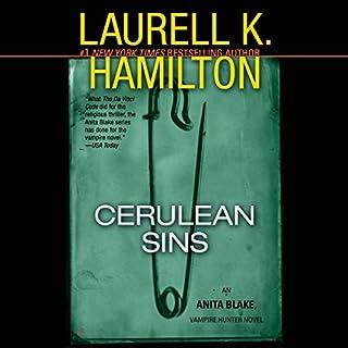Cerulean Sins     An Anita Blake, Vampire Hunter Novel, Book 11              Auteur(s):                                                                                                                                 Laurell K. Hamilton                               Narrateur(s):                                                                                                                                 Cynthia Holloway                      Durée: 15 h et 45 min     2 évaluations     Au global 5,0