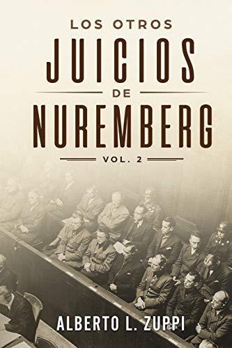LOS OTROS JUICIOS DE NUREMBERG: 2