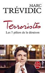 Terroristes - Les sept piliers de la déraison de Marc Trévidic