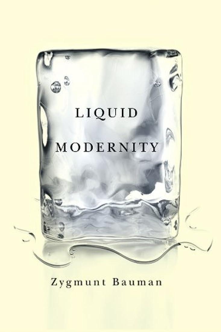 後悔リアル抜本的なLiquid Modernity (English Edition)