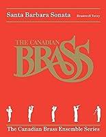 Bramwell Tovey - Santa Barbara Sonata: Brass Quintet Canadian Brass Ensemble Series