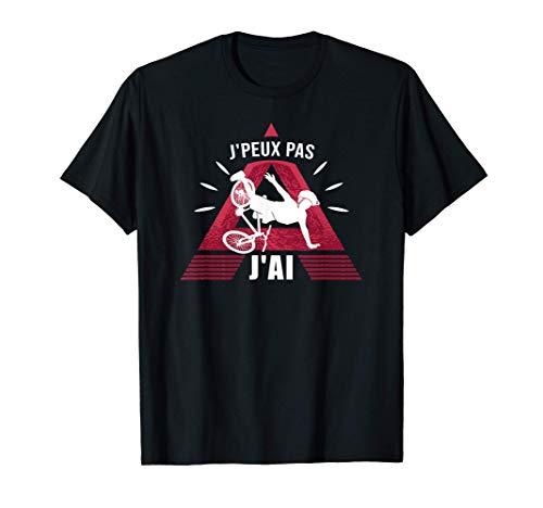 VTT Vélo J'PEUX PAS, J'AI Vélo de montagne Vélo cyclist T-Shirt