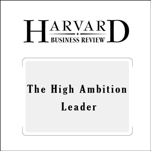 The High Ambition Leader (Harvard Business Review) audiobook cover art