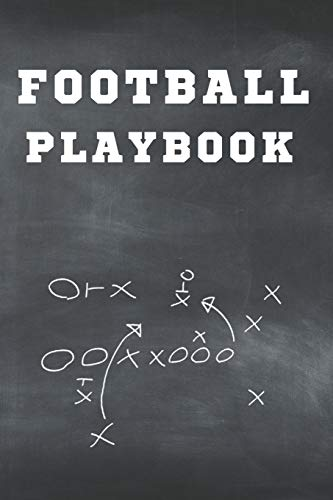 football playbook notebook: Football Notebook For Draw And Create Your Football Playbook Like a Coach