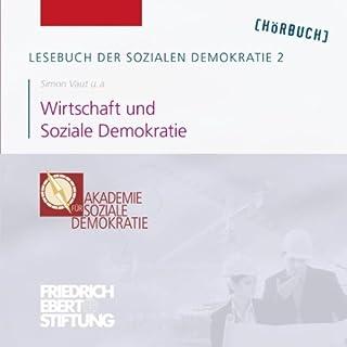 Wirtschaft und Soziale Demokratie (Lesebuch der Sozialen Demokratie 2) Titelbild