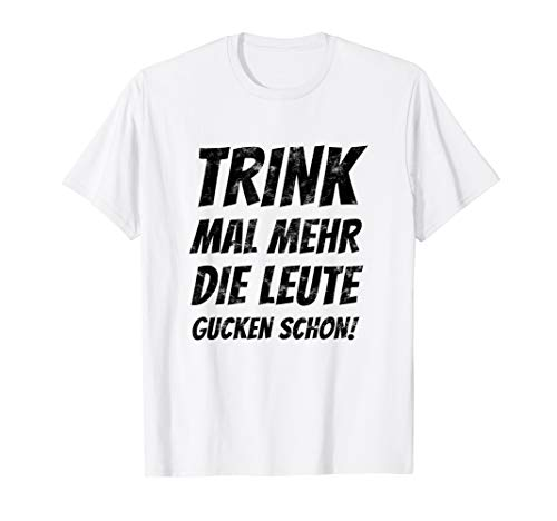 TRINK MEHR Malle Party Crew Shirt Lustiges Suff Alkohol Tee T-Shirt