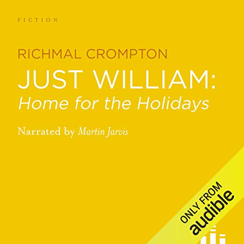 Just William Audiobook By Richmal Crompton cover art