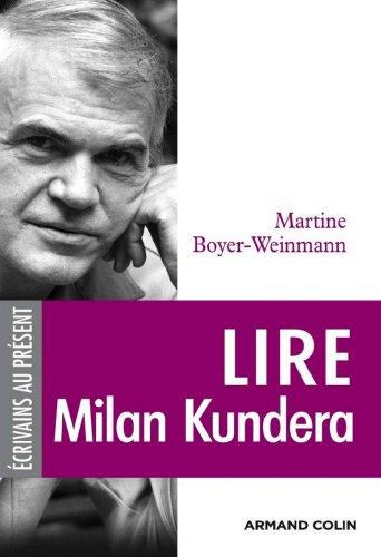 Lire Milan Kundera (Lire et comprendre)
