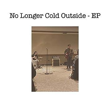 No Longer Cold Outside