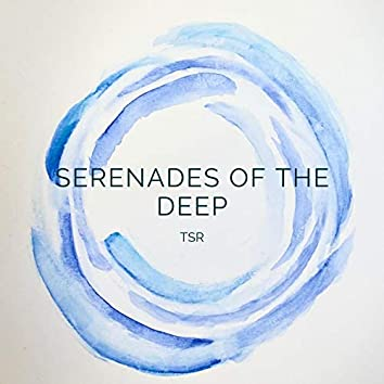 Serenades of the Deep