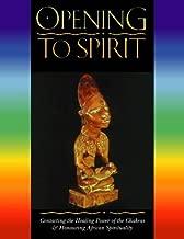 Opening to Spirit by Caroline Shola Arewa (16-Nov-1998) Paperback
