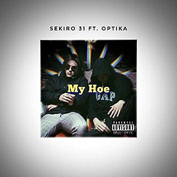 My Hoe (feat. Optika)