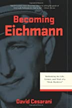 Best eichmann his life and crimes Reviews