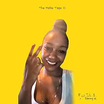 The Halle Tape II