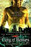 City of Bones (Hardcover)--by Cassandra Clare [2007 Edition]
