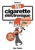 Ma cigarette électronique