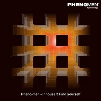 Inhouse 3 Find Yourself (Original)