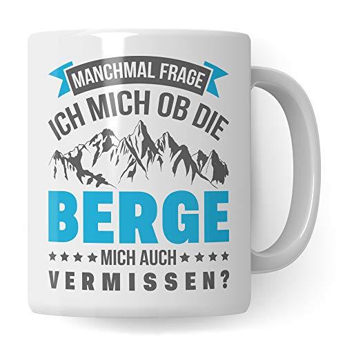 Pagma Druck Wandern Geschenk, Berge Tasse lustig, Kaffeetasse Wanderung Bergsteigen Berggehen Spruch, Mountains Kaffeebecher für Wanderer & Bergsteiger, Berg Gebirge Alpen Becher