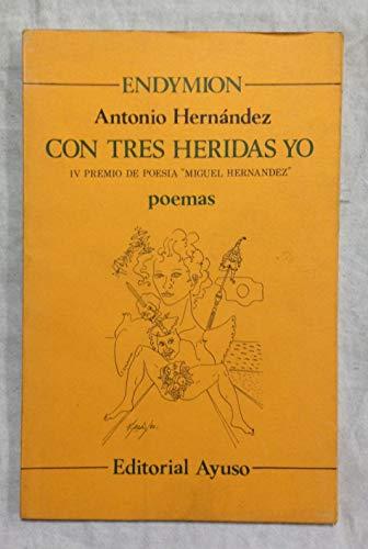 Con tres heridos yo Endymion Spanish Edition Hernandez Antonio