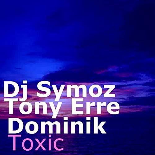 DJ Symoz & Tony Erre feat. Dominik