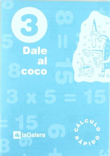 Dale al coco - Cuaderno de cálculo rápido 3