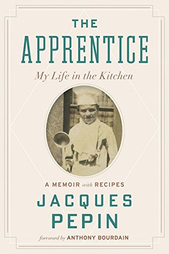 Image of The Apprentice: My Life in the Kitchen