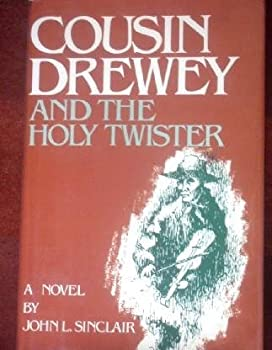 Hardcover Cousin Drewey and the holy twister: A novel Book