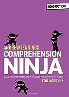 Comprehension Ninja for Ages 6-7: Comprehension worksheets for Year 2