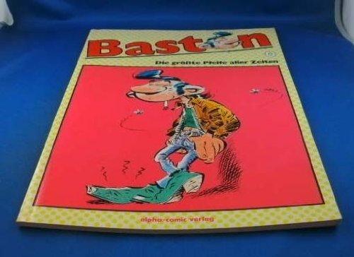Baston O. Die grösste Pfeife aller Zeiten
