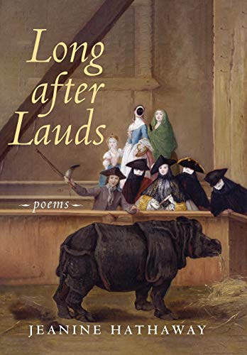 Long after Lauds: Poems