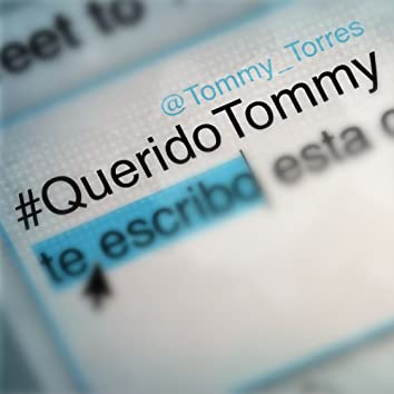 Querido Tommy