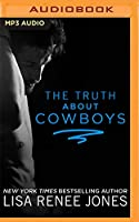 The Truth About Cowboys (Texas Heat)